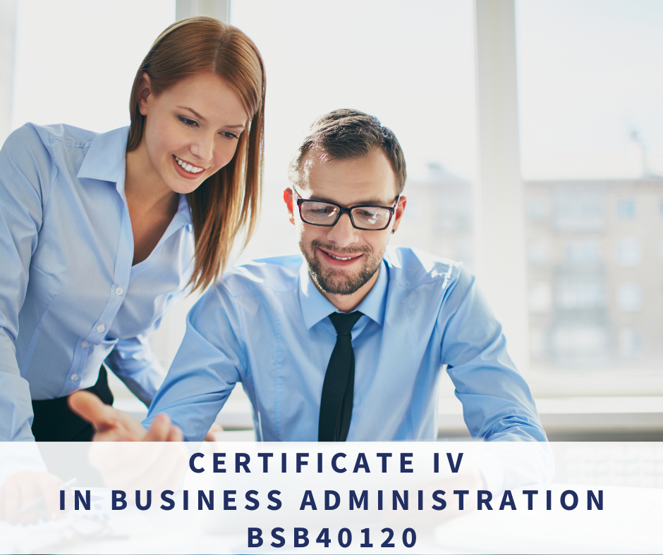Certificate IV in Business Administration BSB40120