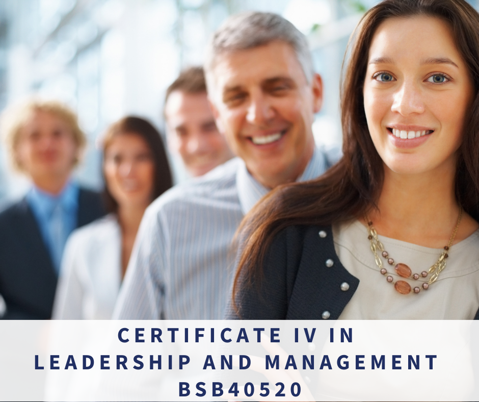Certificate IV in Leadership and Management BSB40520